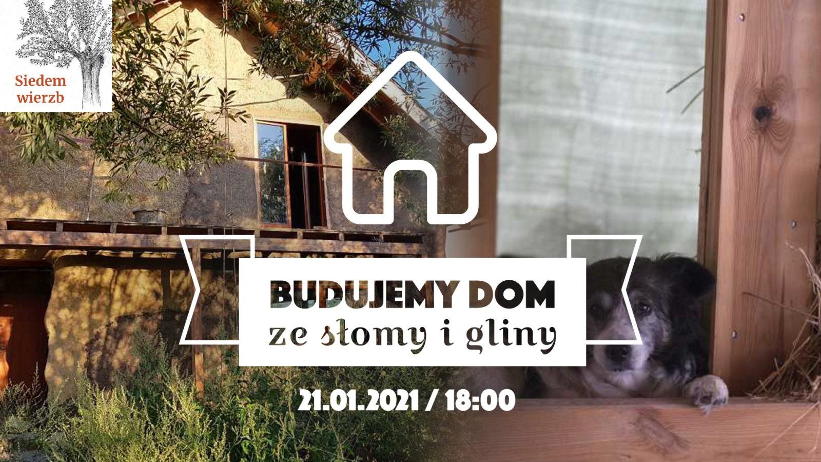 """Ostatnie spotkanie cyklu """"Budujemy dom ze słomy i gliny"""" !!!"""